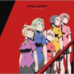 TVアニメ「ウィッチクラフトワークス」ED主題歌「ウィッチ☆アクティビティ」/KMM団