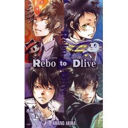天野明 キャラクターズビジュアルブック REBO to DLIVE