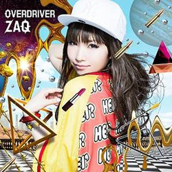 TVアニメ「RAIL WARS!」 ED主題歌 「OVERDRIVER」(初回限定盤)(DVD付)/ZAQ