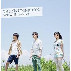 TVアニメ「ガイストクラッシャー」 ED主題歌 「We will Survive」(DVD付)/Sketchbook