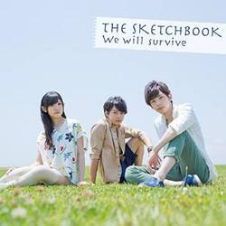 TVアニメ「ガイストクラッシャー」 ED主題歌 「We will Survive」/Sketchbook