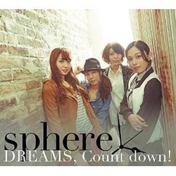 DREAMS, Count down!(初回生産限定盤A)(DVD付)/スフィア