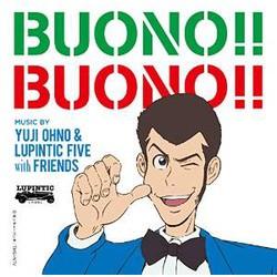 Yuji Ohno&Lupintic Five with Friends/BUONO!! BUONO!!