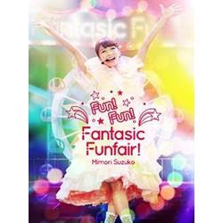 Mimori Suzuko LIVE 2015『Fun!Fun!Fantasic Funfair!』/三森すずこ DVD