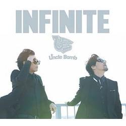 INFINITE(豪華盤)(DVD付)/Uncle Bomb