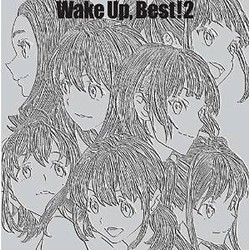 Wake Up,Best!2(初回限定盤)/Wake Up,Girls!
