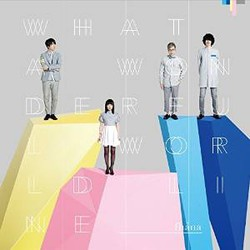 what a wonderful world Line(限定盤)(Blu-ray付)/fhana