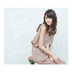 Live Love Laugh(DVD付盤)/早見沙織