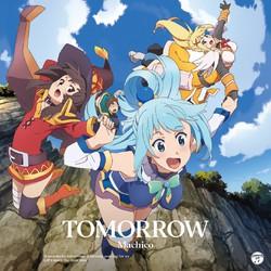 TVアニメ「この素晴らしい世界に祝福を!2」 OP主題歌「TOMORROW」(通常盤)/Machico