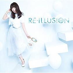 TVアニメ「ソード・オラトリア ダンジョンに出会いを求めるのは間違っているだろうか外伝」 OP主題歌「RE-ILLUSION」(通常盤)/井口裕香