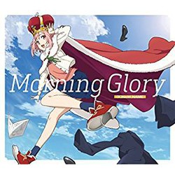 TVアニメ「サクラクエスト」 OP主題歌「Morning Glory」(豪華盤)(Blu-ray Disc付)/(K)NoW_NAME