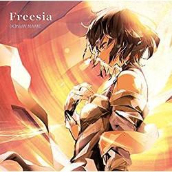 TVアニメ「サクラクエスト」 ED主題歌 「Freesia」(通常盤)/(K)NoW_NAME