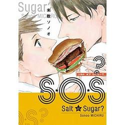 S・O・S? ~Salt or Sugar?~
